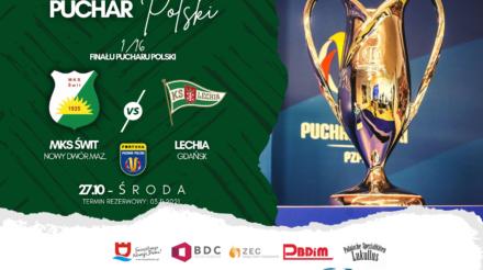 Puchar Polski: Zagramy z Lechią Gdańsk!